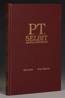 P.T. Selbit: Magical Innovator