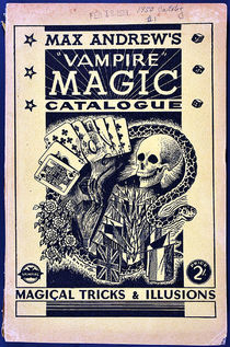 "Max Andrew's ""Vampire"" Magic Catalogue"