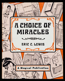 A Choice of Miracles, Lewis Trilogy