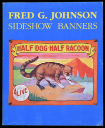 Fred G. Johnson Sideshow Banners