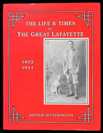The Life and Times of the Great Lafayette