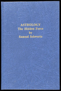 Astrology, The Hidden Force