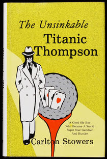The Unsinkable Titanic Thompson