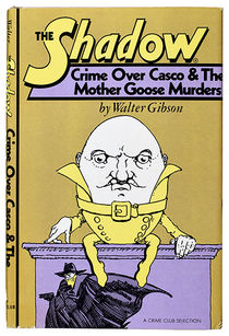 The Shadow, Crime Over Casco and The Mother Goose Murders