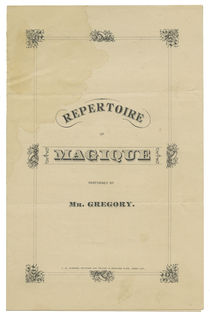 Repertoire of Magique Performed by Mr. Gregory