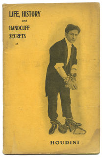 Life, History and Handcuff Secrets of Houdini