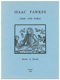 Isaac Fawkes, Fame and Fable