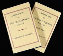 A Bibliography of English Conjuring 1581-1876, Volumes 1-2
