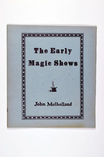 The Early Magic Shows