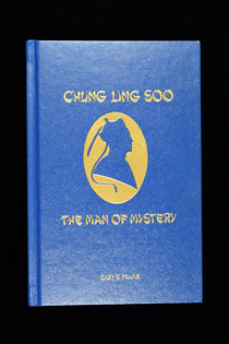 Chung Ling Soo, The Man of Mystery