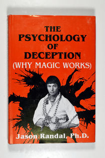 The Psychology of Deception (Why Magic Works)
