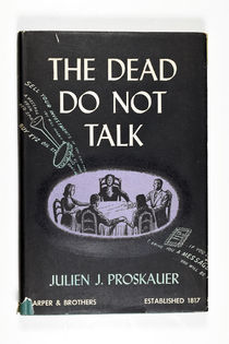 The Dead Do Not Talk