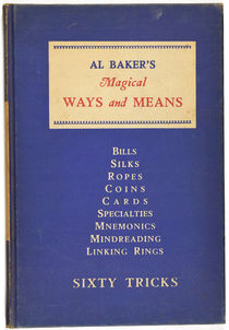 Al Baker's Magical Ways and Means