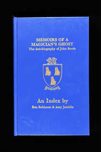 Index to Memoirs of a Magician's Ghost: the Autobiography of John Booth