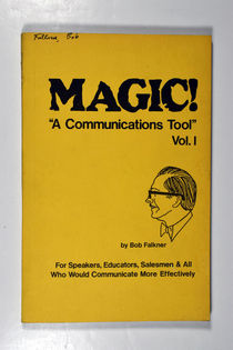 "Magic! ""A Communications Tool"" Vol. I"