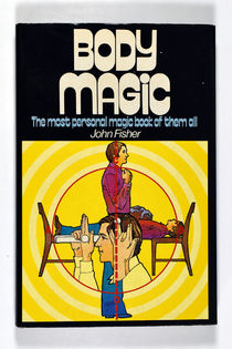 Body Magic: the Most Personal Book of Them All