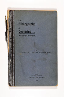 The Bibliography of Conjuring And Kindred Deceptions