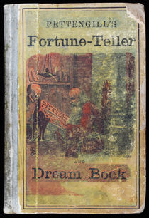 Pettengill's Perfect Fortune Teller and Dream Book