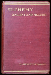 Alchemy: Ancient and Modern