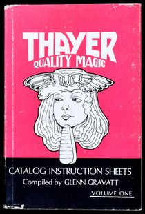 Thayer Quality Magic Catalog Instruction Sheets Vol. 1