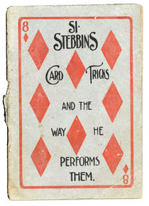Si Stebbins: Card Tricks and the Way He Performs Them