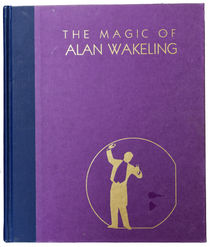 The Magic of Alan Wakeling