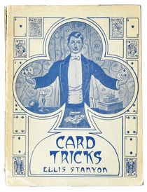 Card Tricks: A Practical Treatis of Conjuring with Cards