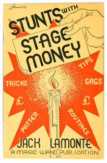 Stunts with Stage Money