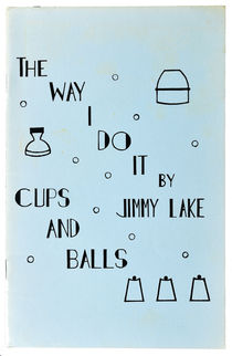 The Way I Do It: Cups and Balls