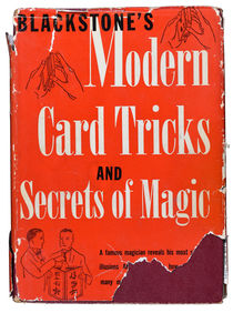 Blackstone's Modern Card Tricks and Secrets of Magic