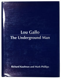 Lou Gallo, The Underground Man