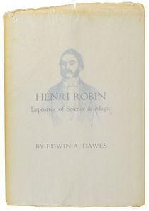Henri Robin, Expositor of Science and Magic