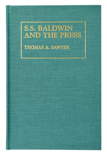 S. S. Baldwin and the Press