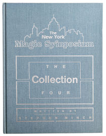 The New York Magic Symposium, The Collection Four