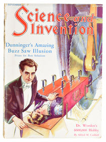 Science and Invention: Dunninger's Amazing Buzz Saw Illusion