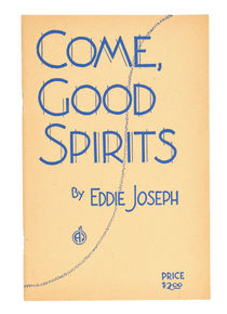 Come, Good Spirits