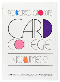 Roberto Giobbi's Card College, Volume Two