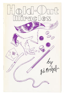 Ed Mishell's Hold-Out Miracles