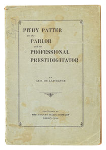 Pithy Patter for the Parlor and the Professional Prestidigitator, Inscribed and Signed