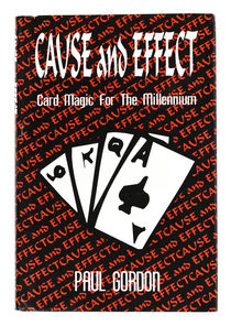 Cause and Effect: Card Magic for the Millennium