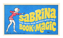 Sabrina the Teen-Age Witch and Her Book of Magic No.1
