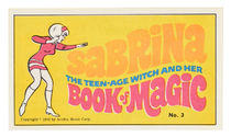 Sabrina the Teen-Age Witch and Her Book of Magic No.3