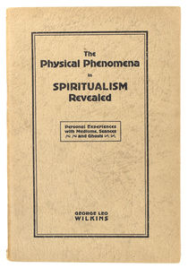 The Physical Phenomena in Spiritualism Revealed