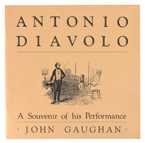 Antonio Diavolo: A Souvenir of his Performance, Signed