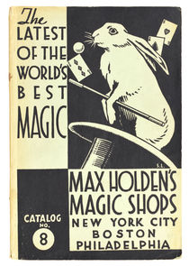 Max Holden's Magic Shops Catalog No. 8