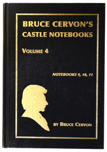 Bruce Cervon's Castle Notebooks Volume 4