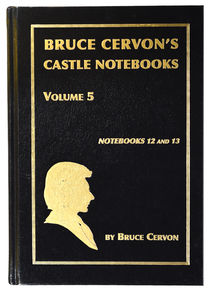 Bruce Cervon's Castle Notebooks Volume 5