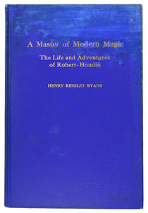 A Master of Modern Magic: The Life and Adventures of Robert-Houdin