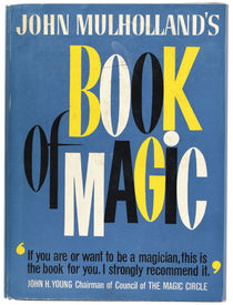 John Mulholland's Book of Magic