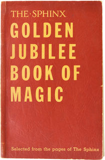 The Sphinx: Golden Jubilee Book of Magic